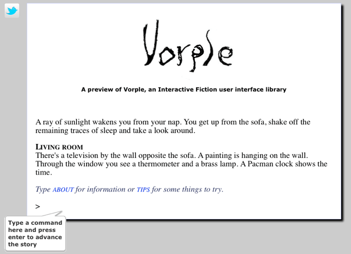 Screen shot of Vorple showing a demo game and a balloon tooltip pointing to the input line, instructing the player to type a command