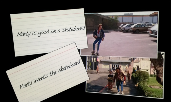 Two index cards and corresponding images from the movie: 'Marty's good on a skateboard' and 'Marty invents the skateboard'